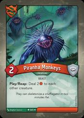 Piranha Monkeys