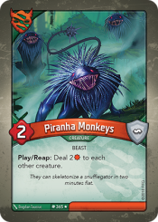 Piranha Monkeys